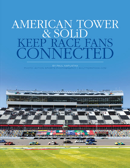 American Tower & Solid Keep Race Fans Connected