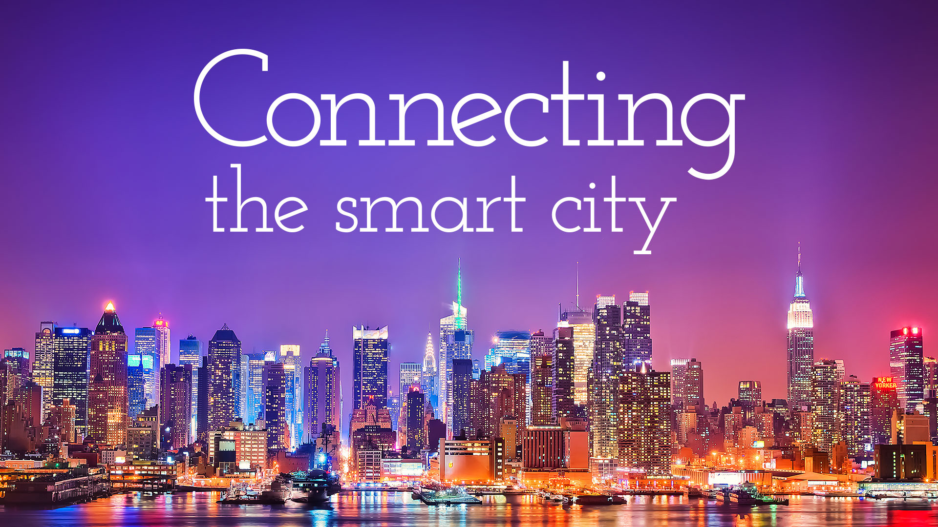 Connecting the Smart City